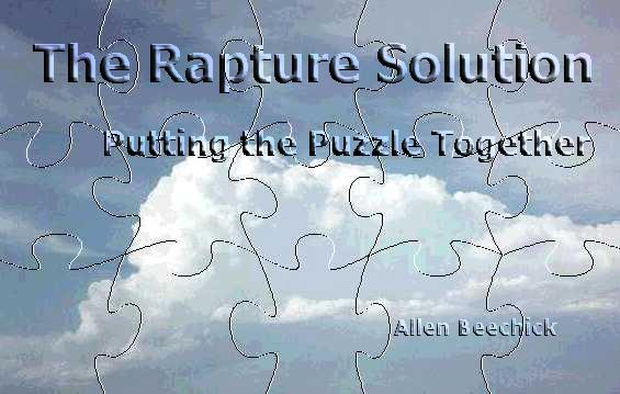 The Rapture Solution - Putting the Puzzle Together